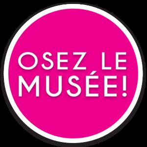 Pastille Osez le Musée!